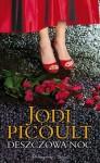Deszczowa noc - Jodi Picoult