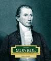 James Monroe: America's 5th President - Andrew Santella
