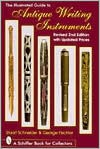 The Illustrated Guide to Antique Writing Instruments - George Fischler