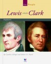Lewis and Clark: Explorers - Cynthia Fitterer Klingel, Robert B. Noyed