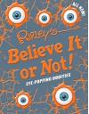 Ripley's Believe It Or Not! Eye-Popping Oddities (ANNUAL) - Ripley's Believe It Or Not!