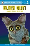 Black Out!: Animals That Live in the Dark: Animals That Live in the Dark (Penguin Young Readers, L3) - GinjerL. Clarke, Pete Mueller