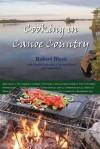 Cooking in Canoe Country - Robert Black, Susan Peterson, Carmen Black
