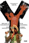 Y: The Last Man - The Deluxe Edition Book Three - Brian K. Vaughan, Pia Guerra, Goran Sudžuka, José Marzán Jr.