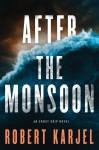 After the Monsoon - Robert Karjel