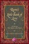 Rumi's Little Book of Love: 150 Poems That Speak to the Heart - Rumi, Azima Melita Kolin, Maryam Mafi