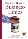 My First Book of Business Ethics - Alan Axelrod