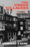 Urban Villagers: Group and Class in the Life of Italian-Americans - Herbert J. Gans
