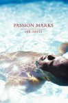 Passion Marks - Lee Hayes