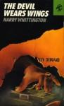 The Devil Wears Wings - Harry Whittington