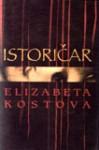 Istoričar - Elizabeth Kostova