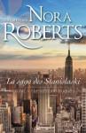 Le scénario truqué (La saga des Stanislaskis #4) - Nora Roberts