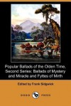 Ballads of Mystery and Miracle and Fyttes of Mirth - Frank Sidgwick