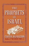 The Prophets of Israel - Edith Hamilton