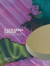 Katharina Grosse: Shadowbox - Katharina Grosse, Uta Degner, Alexander Koch