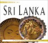 The Food of Sri Lanka: Authentic Recipes from the Isle of Gems - Douglas Bullis, Wendy Hutton
