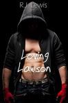 Loving Lawson - R.J. Lewis