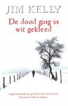 De dood ging in wit gekleed - Jim Kelly, Pieter Janssens
