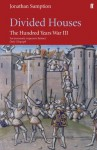 Hundred Years War Vol 3: v. 3 - Jonathan Sumption