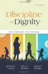 Discipline With Dignity: New Challenges, New Solutions - Richard L. Curwin, Allen N. Mendler, Brian D. Mendler