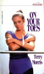 On Your Toes - Terry Morris
