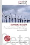 Technoshamanism - Lambert M. Surhone, VDM Publishing, Susan F. Marseken