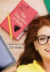 The Education of Moxie : A Moxie Short Story - Z.B. Heller