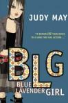 Blue Lavender Girl - Judy May