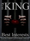 Best Interests - Ryan King
