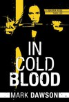 In Cold Blood - Mark Dawson