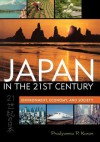 Japan in the 21st Century: Environment, Economy, and Society - Pradyumna P. Karan
