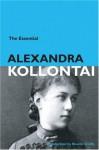 The Essential Alexandra Kollontai - Alexandra Kollontai
