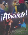 Atrevete! [With CD (Audio)] - Robert K. Robinson, Audrey L. Heining-Boynton, Glynis S. Cowell