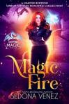 Magic Fire - Catherine Vale, Sedona Venez