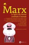 Le opere che hanno cambiato il mondo (eNewton Classici) (Italian Edition) - Karl Marx