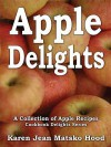 Apple Delights Cookbook: A Collection of Apple Recipes (English/Greek Bilingual Edition) - Heather Hiestand
