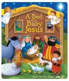 A Bed for Baby Jesus - Lori C. Froeb, Estelle Corke