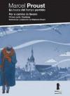 Por el camino de Swann: Combray (En busca del tiempo perdido, #1) - Stéphane Heuet, Marcel Proust, Véronique Dorey