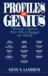 Profiles of Genius - Gene N. Landrum
