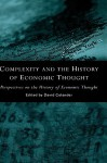 Complexity and the History of Economic Thought - History of Economics Society, David Colander