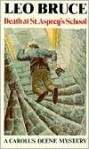 Death at St. Asprey's School - Leo Bruce