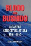 Blood and Bushido - Bernard Edwards