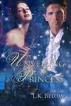 Unveiling His Princess - L.K. Below