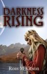 Darkness Rising - Ross M. Kitson