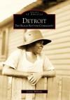 Detroit:: The Black Bottom Community (Images of America) (Images of America (Arcadia Publishing)) - Jeremy Williams