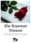The Repentant Viscount - Suzy Stewart Dubot