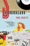 Slumberland: A Novel - Paul Beatty