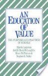 An Education of Value - Marvin Lazerson, Bruce McPherson, Judith Block McLaughlin