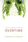 Overtime: A Tor.Com Original - Charles Stross