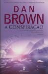 A Conspiração - Dan Brown, Ana Patrícia Xavier